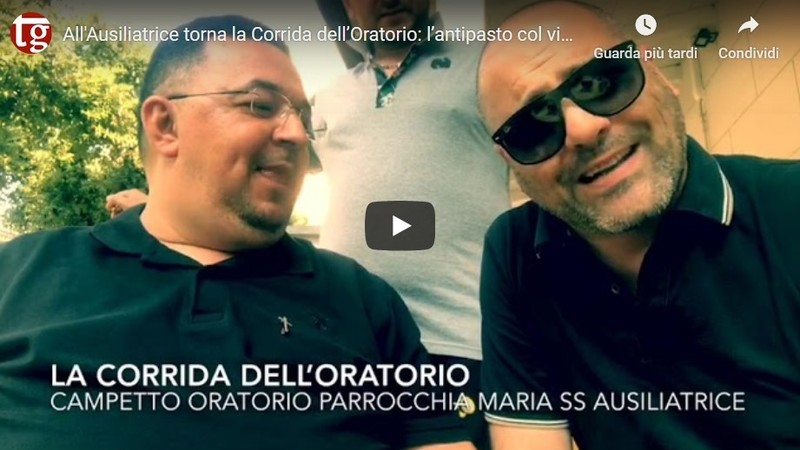 All'Ausiliatrice torna la Corrida dell'Oratorio: l'antipasto col video di Fracasso e don Giorgio